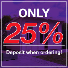 Only 25% deposit when ordering Garden Rooms