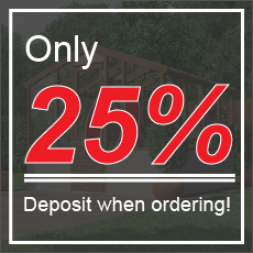 Only 25% deposit when ordering