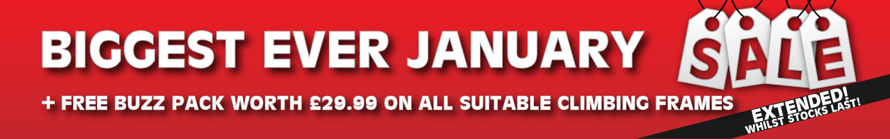 biggest ever January sale banner. Free buzz pack on climbing frames.