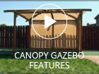 Canopy Gazebo Features NEW