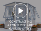 Constructing a Dunster House Contemporary Garden Office