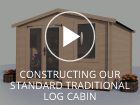 Constructing a Dunster House Standard Traditional Log Cabin