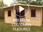 Premium Log Cabin Features NEW
