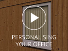 Personalise your Garden Office
