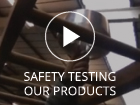 Safety Testing our Products