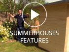 Summerhouses Features NEW